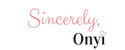 Sincerely Onyi