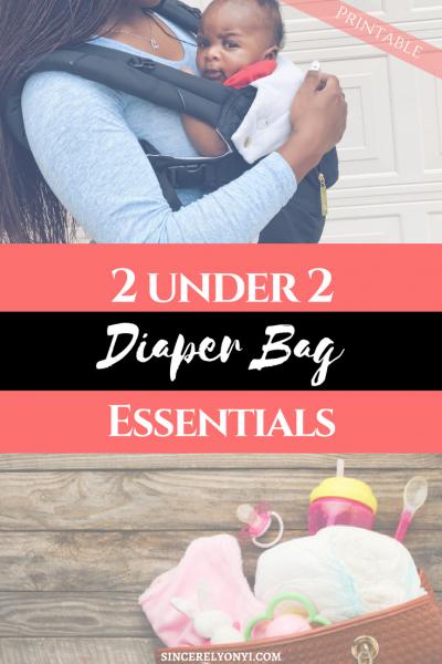 Essential Diaper Bag Checklist For 2 Under 2- Free Printable