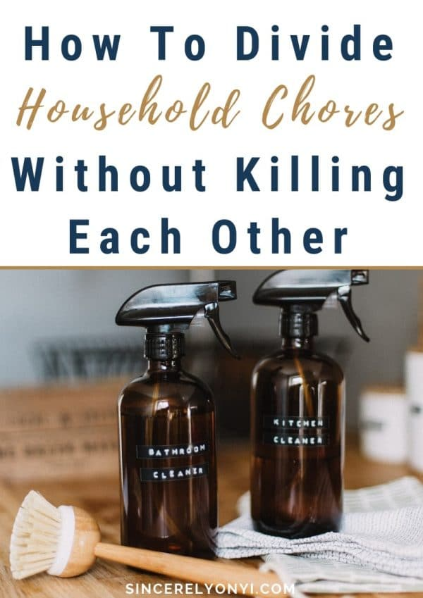 How To Divide Household Chores Without Killing Each Other