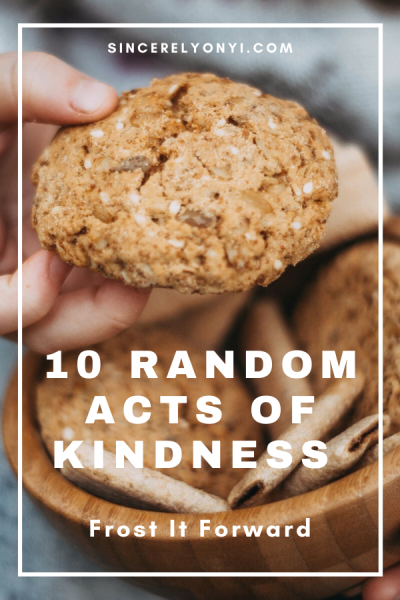 10 Random Acts of Kindness   Frost It Forward