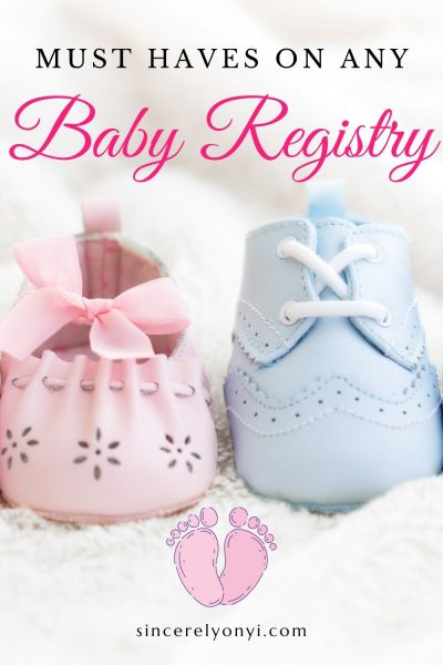 My Needed, Wanted & Must Haves On Any Baby Registry