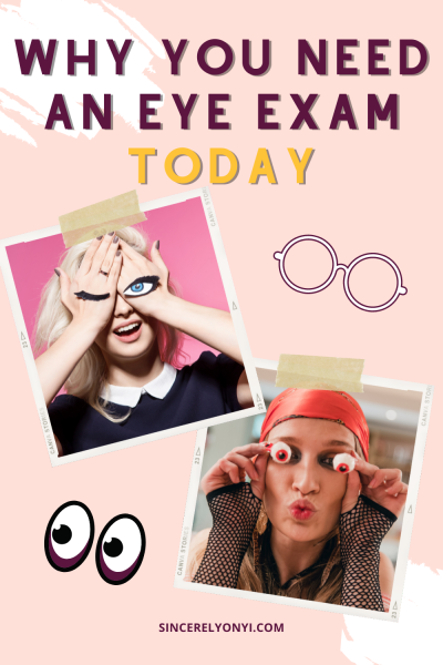 Why You Need An Eye Exam-TODAY
